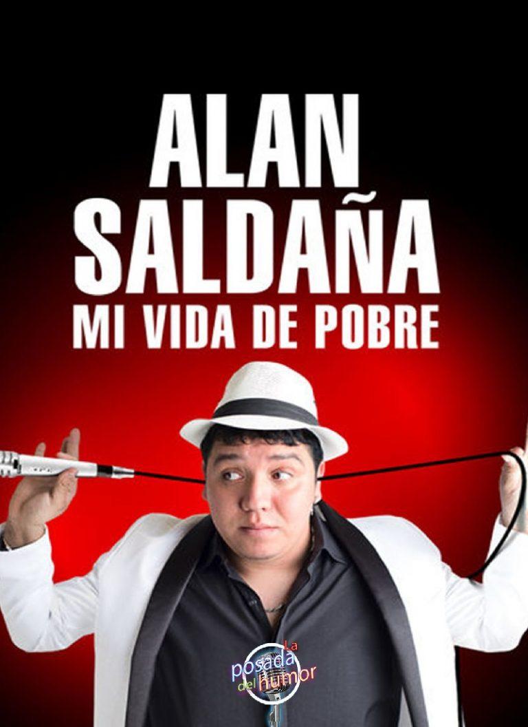 ALAN SALDAÃ'A: MI VIDA DE POBRE [2017] [HD 720p, Latino, MEGA]