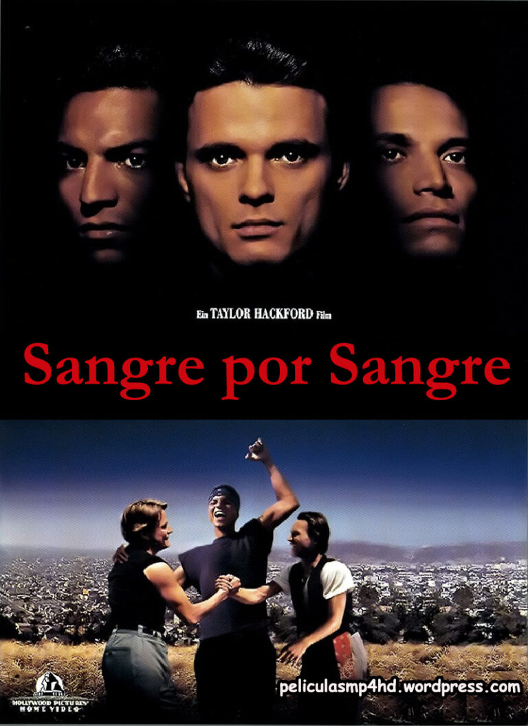 SANGRE POR SANGRE [1993] (Bound by Honor) [HD 720p, Latino]