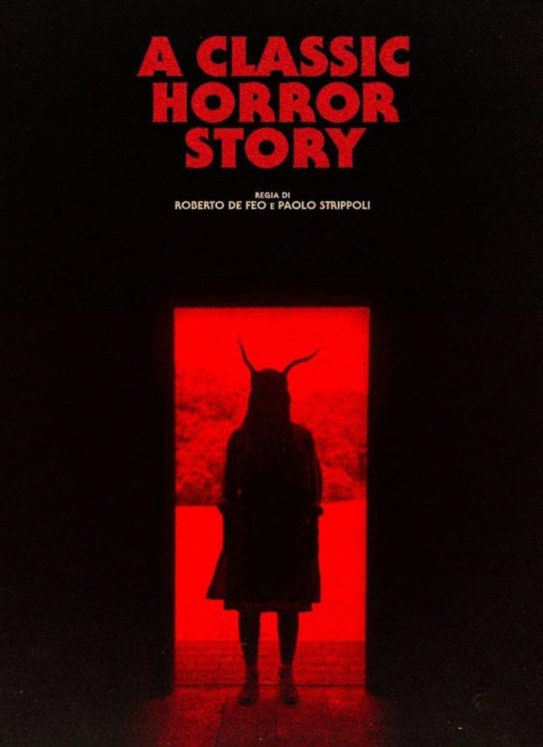 LA CL�SICA HISTORIA DE TERROR [2021] (A Classic Horror Story) [HD 720p, Latino, MEGA]